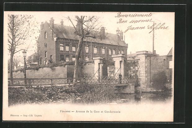 AK Péronne, Avenue de la Gare et Gendarmerie