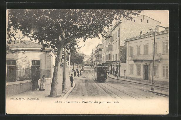 AK Cannes, Montée du pont sur rails, Partie mit Strassenbahn