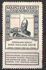Reklamemarke Mainz, Mainzer Volks - und Jugendbücher, Eberhard König Ums Heilige Grab, Ritter mit Schwert