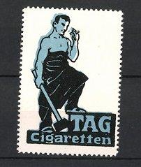 Reklamemarke TAG-Zigaretten, Arbeiter mit Vorschlaghammer raucht Zigarette