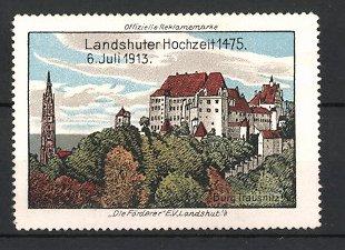 Reklamemarke Landshut, Landshuter Hochzeit 1913, Volksfest, Burg Trausnitz