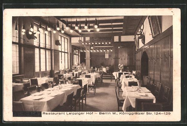 AK Berlin-Kreuzberg, Restaurant Leipziger Hof, Königgrätzer Strasse 124-129