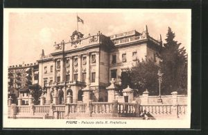 AK Fiume, Palazzo della R. Prefettura