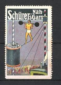 Reklamemarke Schürer's Nähgarn, Gewichtheber mit Langhantel auf Hochseil