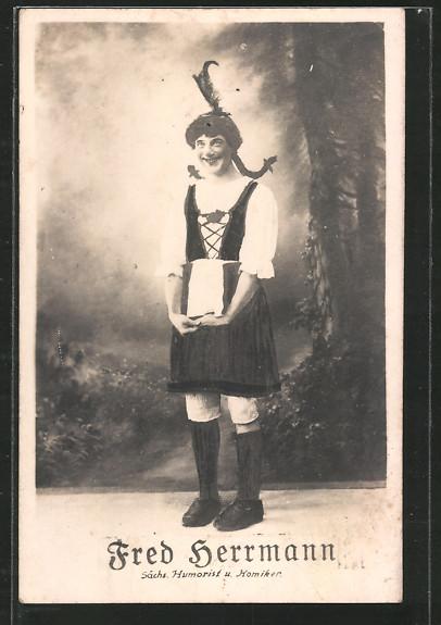 AK Fred Hermann, Sächs. Humorist und Komiker, verkleidet als Mädchen