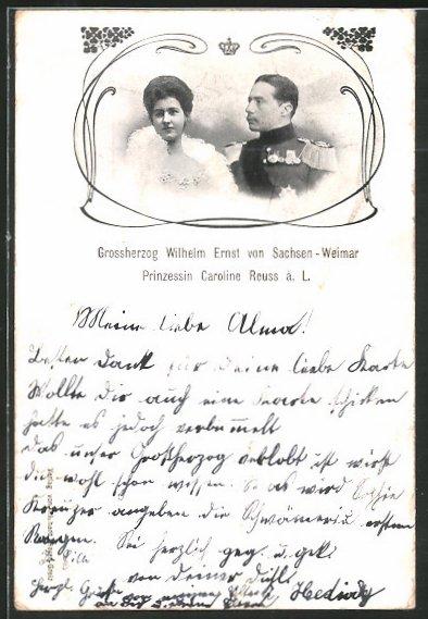 AK Prinzessin Caroline Reuss ä. L. und Grossherzog Wilhelm Ernst von Sachsen-Weimar