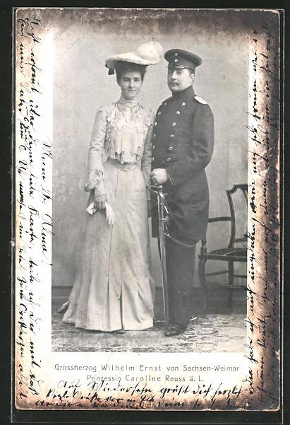 AK Grossherzog Wilhelm Ernst von Sachsen-Weimar und Prinzessin Caroline Reuss ä. L.