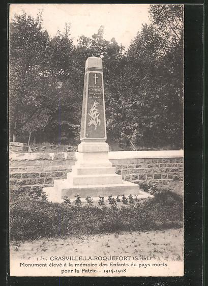 AK Crasville-la-Roquefort, monument élevé á la mémoire des enfants du pays morts pour la patrie 1914-1918