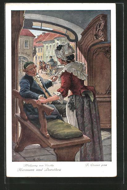 AK Goethe, Hermann und Dorothea, 1. Trefflich hast du gehandelt, o Frau...
