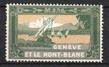 Reklamemarke Genéve - Genf, Et Le Mont-Blanc, Segelboote auf dem Genfer-See, Blick zum Mont Blanc