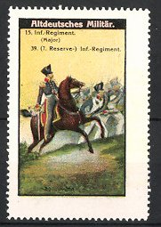 Reklamemarke Altdeutsches Militär, Major 15. Infanterie-Regiment, 7. Reserve Infanterie-Regiment