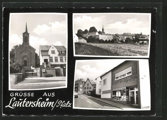 AK Lautersheim, Kirche, Strassenpartie mit Geschäft, Ortsansicht