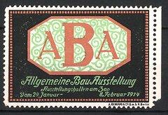 Reklamemarke Berlin, ABA Allgemeine Bau-Ausstellung 1914