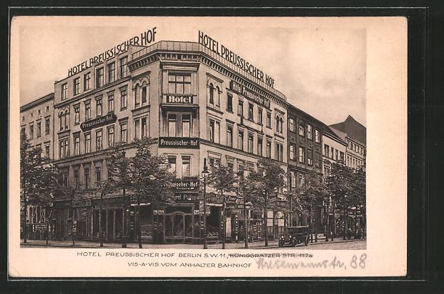 AK Berlin-Kreuzberg, Hotel Preussischer Hof v. H. Welke, Königgrätzer Strasse 117 a