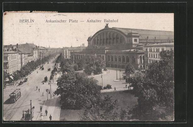 AK Berlin-Kreuzberg, Strassenbahn vor dem Anhalter Bahnhof am Askanischen Platz