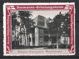 Reklamemarke Kaiserliche Marine, Seemanns-Erholungsheim, Mannschaftshaus