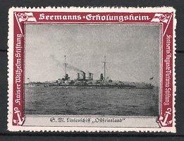 Reklamemarke Kaiserliche Marine, Seemanns-Erholungsheim, S.M. Linienschiff Ostfriesland, Kriegsschiff auf See