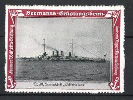 Reklamemarke Kaiserliche Marine, Seemanns-Erholungsheim, S.M. Linienschiff Ostfriesland auf hoher See