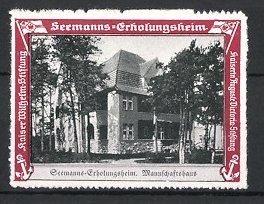 Reklamemarke Kaiserliche Marine, Seemanns-Erholungsheim, Partie am Mannschaftshaus