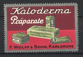 Reklamemarke Karlsruhe, Kaloderma Präparate, F. Wolff & Sohn, Seifen, Creme & Puder