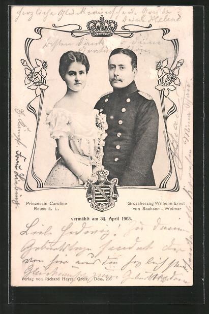AK Prinzessin Caroline Reuss und Grossherzog Wilhelm Ernst von Sachsen-Weimar, vermählt 1903