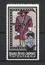 Reklamemarke Chemnitz, Tintenfabrik Eduard Beyer, Ulrich Fugger, Buchstabe E