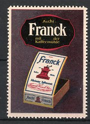 Reklamemarke Aecht Franck Kaffeezusatz, Kiste mit Kaffeemühle