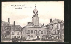AK Donchery, l'Hotel de Ville ou la Commandature pendant l'occupation allemande, une Réquisition
