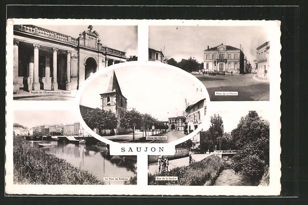 AK Saujon, etablissement thermal, place de la Mairie, le pont de Ribérou, rue de la Seudre