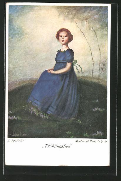 Künstler-AK C. Sporleder: Frühlingslied, Mädchen in Blau