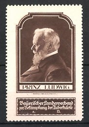 Reklamemarke Portrait Prinz Ludwig von Bayern, Bayerischer Landesverband zur Bekämpfung der Tuberkulose e.V.