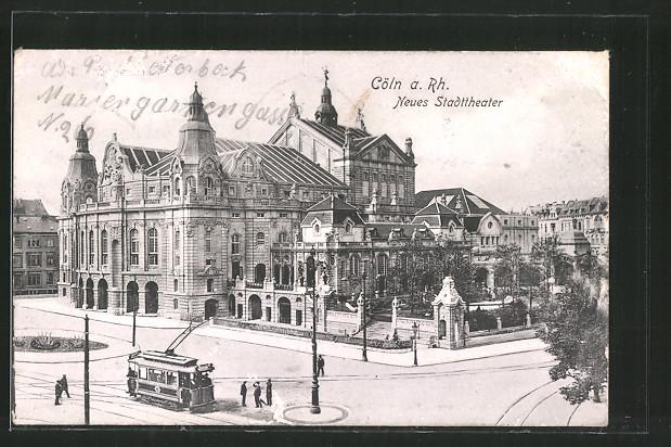 AK Köln, Neues Stadttheater, Strassenbahn