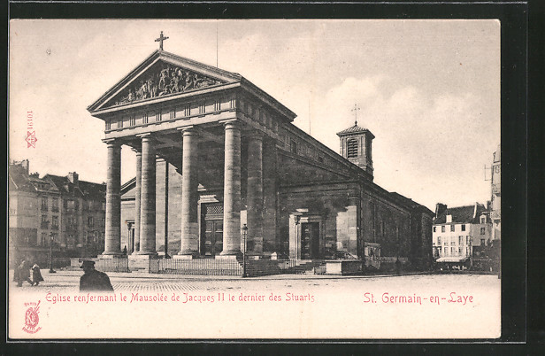 AK St. Germain-en-Laye, Eglise renfermant le Mausolée de Jaques II. le dernier des Stuarts