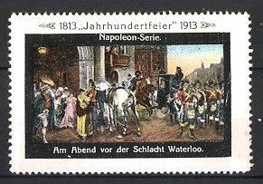 Reklamemarke Befreiungskriege, Am Abend vor der Schlacht um Waterloo