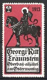 Reklamemarke Traunstein, Georgiritt 1913, heiliger Georg zu Pferd, rot