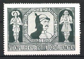 Reklamemarke München, Nationalliberale Jugend, Portrait Bismarck mit Pickelhaube, Ritter