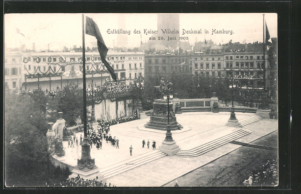 AK Hamburg, Rathausmarkt, Enthüllung des Kaiser Wilhelm Denkmals am 20.6.1903