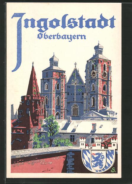 Künstler-AK Ingolstadt, Reklame für Tourismus, Münster Zur Schönen Unserer Lieben Frau, Wappen
