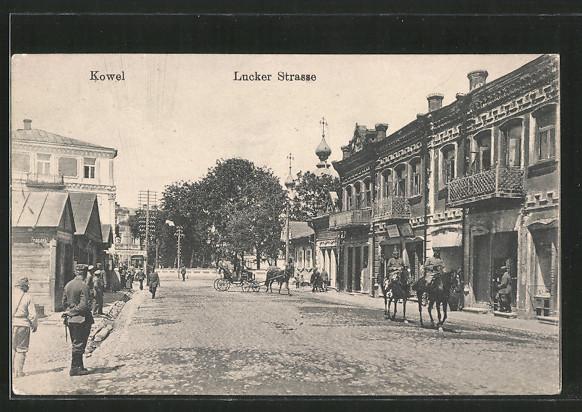 AK Kowel, Soldaten zu Pferde und Kutsche in der Lucker Strasse