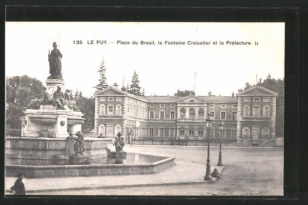 AK Le-Puy, place du Breuil, la fontaine Croizatier et la préfecture