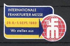 Reklamemarke Frankfurt / Main, Int. Messe 1960, Globus mit Messelogo