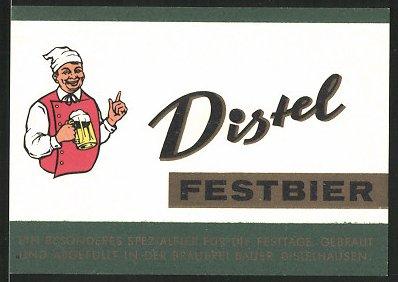 Getränkeetikett Distel Festbier, Distel-Brauerei Ernst Bauer KG, Distelhausen