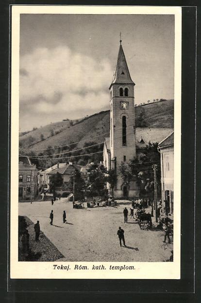 AK Tokaj, Róm. kath. templom, Kath. Kirche
