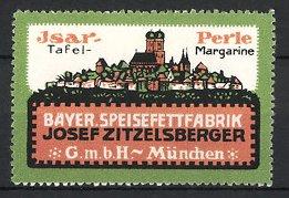 Reklamemarke München, Isar-Perle Tafel-Margarine, Bayer. Speisefettfabrik Josef Zitzelsberger GmbH, Stadtansicht