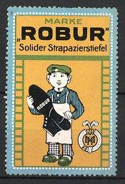 Reklamemarke Robur Strapazierstiefel, Schuhmacher mit Robur - Stiefel, Schutzmarke