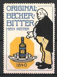 Reklamemarke Original Becher-Bitter, Mein Retter, Mann & Tablett mit Flasche Bitter-Likör