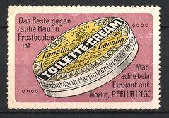 Reklamemarke Martinikenfelde, Lanoloin Toilette-Cream, Marke Pfeilring, Lanolinfabrik, Creme Dose