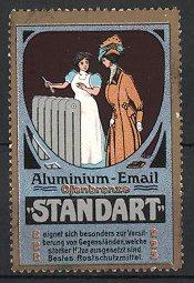 Reklamemarke Standart Aluminium-Email, Dienstmädchen lackiert Heizkörper, Edeldame schaut zu