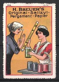 Reklamemarke Salizyl-Pergament-Papier, H. Breuer, Dienstmädchen mit Einmachgläsern, Dame mit Lorgnette