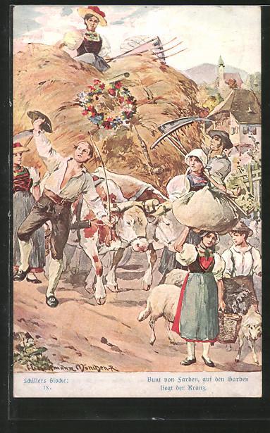 Künstler-AK Hans Kaufmann: Schillers Glocke, Bauern ziehen mit vollbeladenem Wagen auf einer Strasse entlang